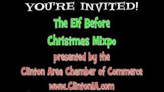 www.ClintonIA.com | The Elf Before Christmas Mixpo 20-Nov-2014