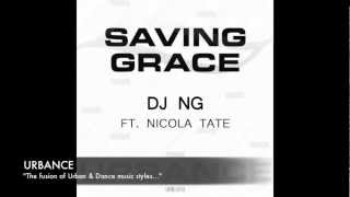 DJ NG ft. Nicola Tate - Saving Grace (Radio edit sample)