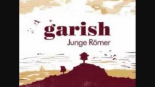 Garish - Junge Römer (HQ)