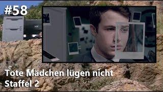 #58 Serienanalyse: Tote Mädchen lügen nicht - Staffel 2