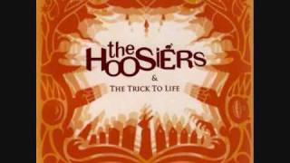Clinging on for Life - The Hoosiers