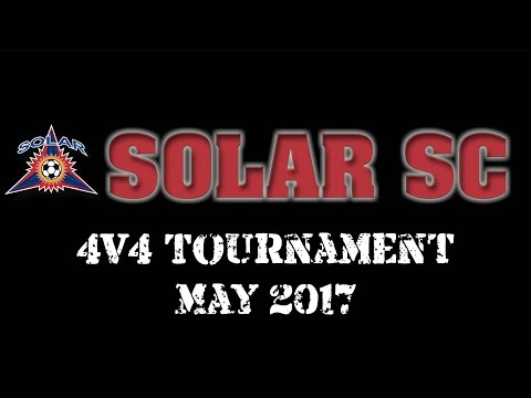Solar Soccer Club 4v4 Tournament // May 2017