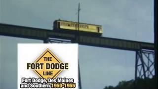Fort Dodge Des Moines & Southern 1950-1955