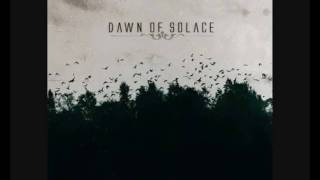 Dawn Of Solace - I Was Never There