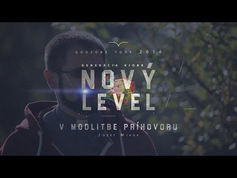 Nový Level v modlitbe príhovoru | Jozef Mihok (Official)