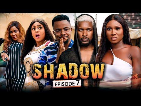 SHADOW EPISODE 7 (New Movie) Wole Ojo/Sonia/Queen/Darlington 2021 Trending Nigerian Nollywood Movie
