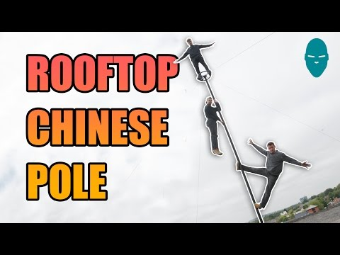 Rooftop Chinese Pole | Damien Walters