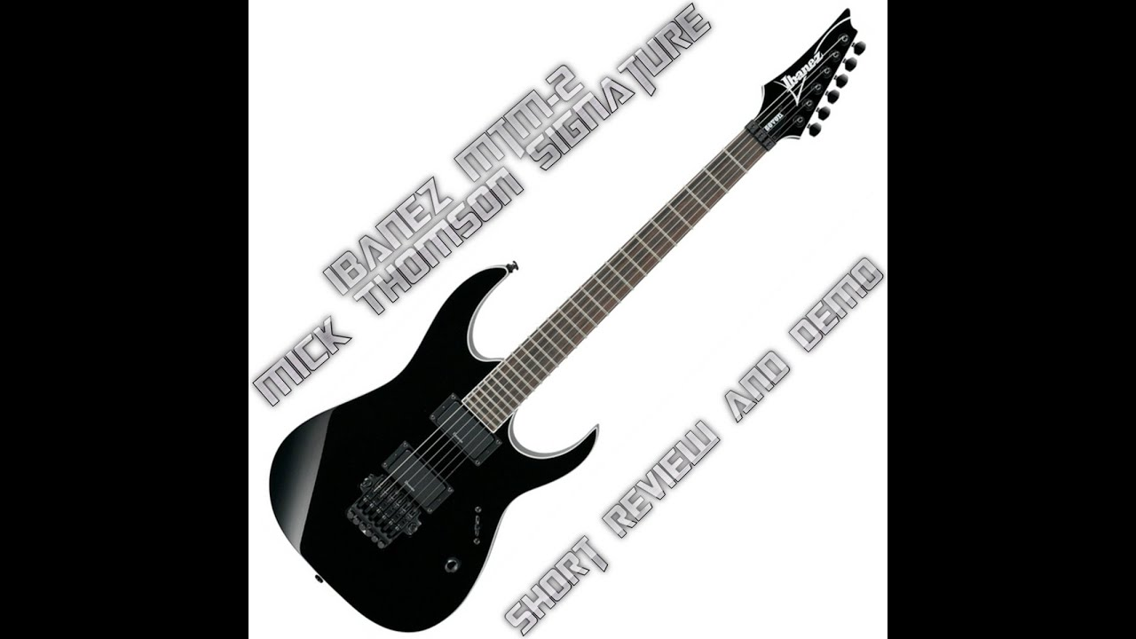 ibanez mtm2 mick thomson signature model from slipknot review and short demo youtube. Black Bedroom Furniture Sets. Home Design Ideas