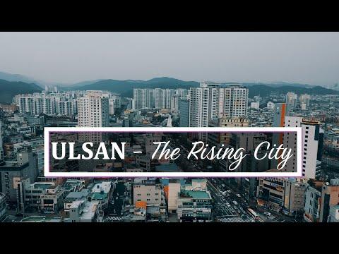 Ulsan  - The Rising City, #SkyTravel South Korea