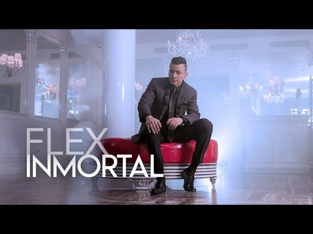 Flex - Inmortal (Official Video)