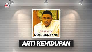 Doel Sumbang - Arti Kehidupan (Official Audio)