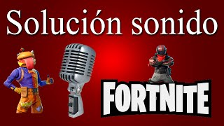 Fix microphone bug in fortnite