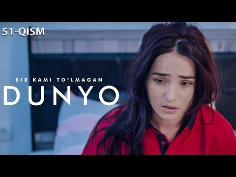 Bir kami to'lmagan dunyo (o'zbek serial) | Бир ками тўлмаган дунё (узбек сериал) 51-qism