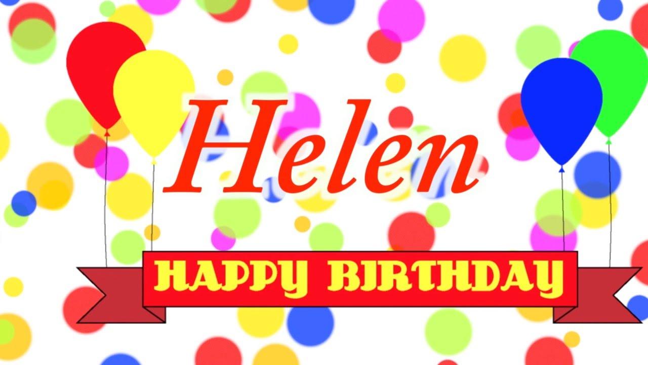 Happy Birthday Helen Song Youtube