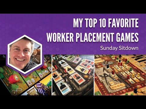 My Top 10 Favorite Worker Placement Games (Sunday Sitdown)