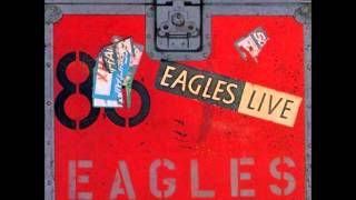 Eagles - I Can