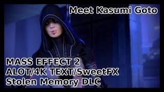 Stolen Memory DLC | Kasumi Goto -  Mass Effect 2 | Full HD | ALOT 4K | SweetFX