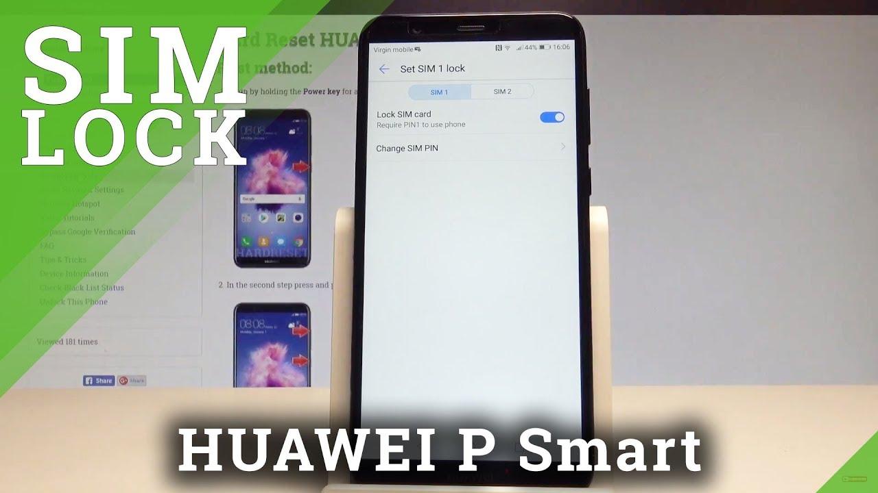 Huawei P Smart Sim Karte.How To Set Up Sim Lock On Huawei P Smart Pin Protection Activation Hardreset Info