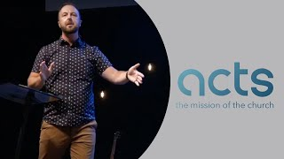 ACTS 27 & 28 - Sunday, August 29, 2021