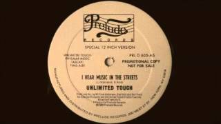 Unlimited Touch - I Hear Music In The Streets (Prelude Records 1980)