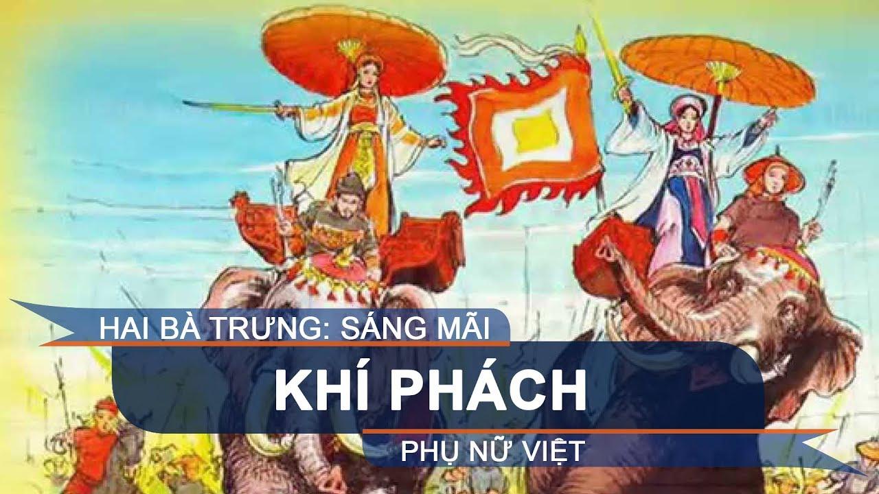 Hai Bà Trưng: Sáng mãi khí phách phụ nữ Việt | VTC1