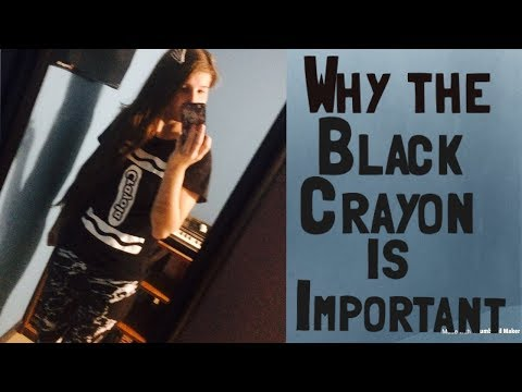 Why the black crayon is the most important crayon  