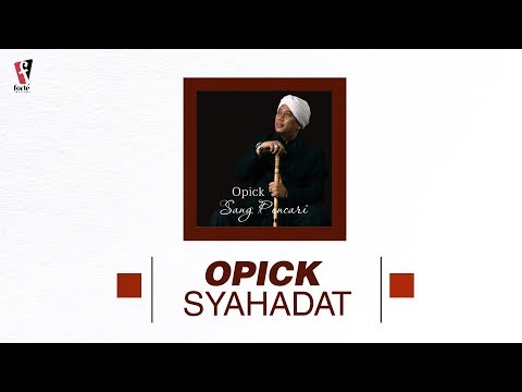 opick---syahadat-|-official-audio