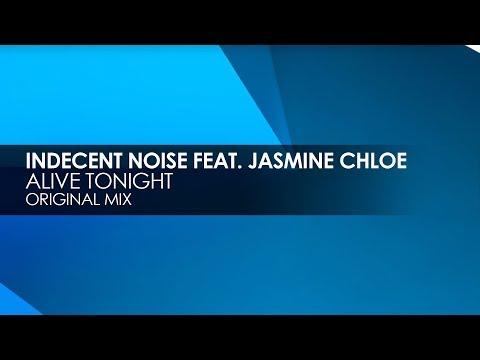 Indecent Noise - Alive Tonight mp3 ke stažení