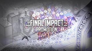 [Ragnarok] .::Final Impact::.  ~  Promotion (@Thor)