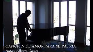 Canción de amor para mi patria (de Alberto Cortez)