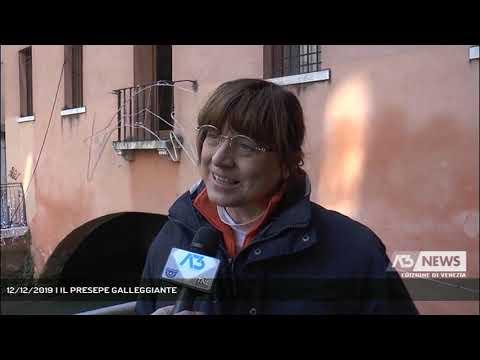 12/12/2019 | IL PRESEPE GALLEGGIANTEA3 NEW...
