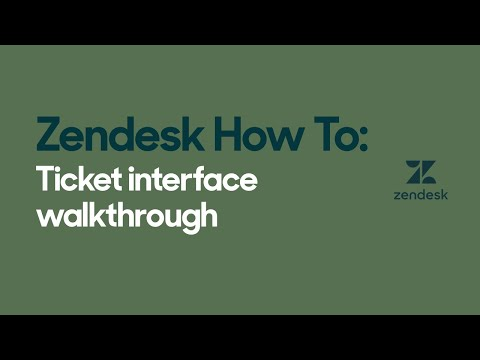 Zendesk How To: Ticket interface walkthrough