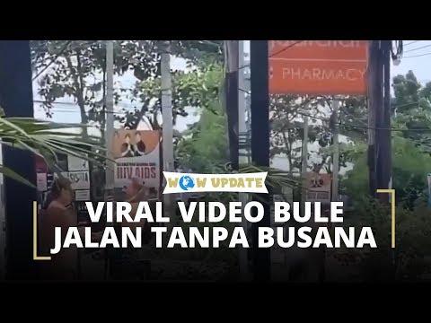 Viral Video Seorang Turis Asing Yang Telanjang Bulat Di Jalanan Bali