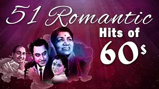 51 Romantic Hits of 60's - Bollywood Romantic Songs | Hindi Love Songs [HD]