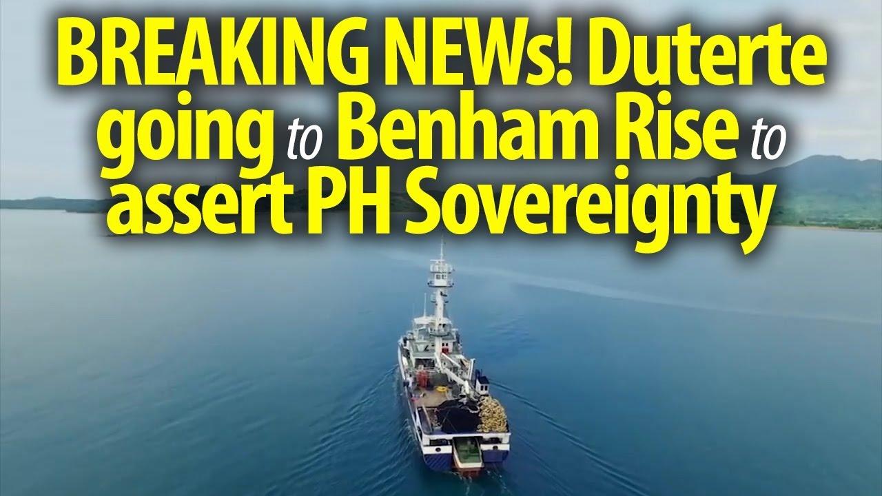 BREAKING NEWs! Duterte going to Benham Rise to assert PH Sovereignty