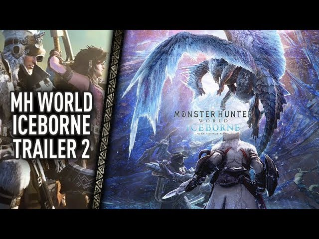 Monster Hunter World Iceborne : Trailer 2 FR [HD] - Velkhana