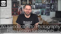 An Introduction to Photography – Free Lesson for Schools