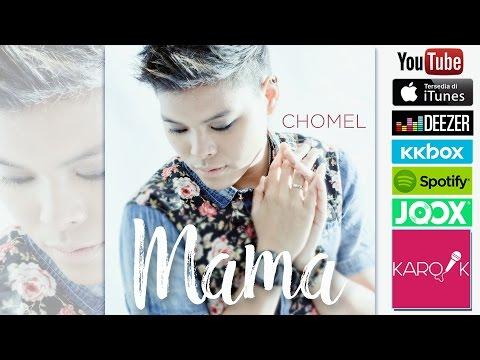Chomel - Mama (Official Lyrics Video)