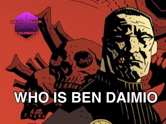 Hellboy: Who is Ben Daimio?