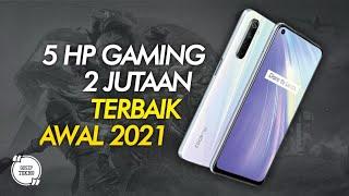 5 HP GAMING 2 JUTAAN TERBAIK 2021 AWAL - GOSIP TEKNO INDONESIA