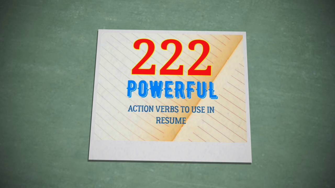 222 powerful action verbs to use in resume youtube