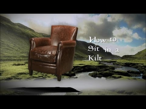 how-to-sit-in-a-kilt