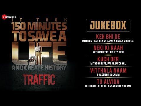 Traffic - Jukebox   Full Album   Manoj Bajpayee, Kitu Gidwani & Jimmy Shergill