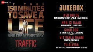 Traffic – Jukebox | Full Album | Manoj Bajpayee, Kitu Gidwani & Jimmy …