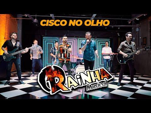 Banda Rainha Musical – Cisco no Olho (Clipe Oficial)