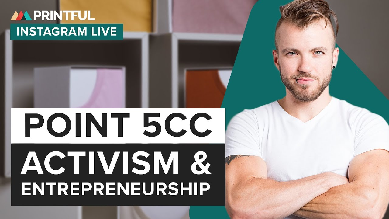Point 5cc (Aydian Dowling) on Activism & Entrepreneurship: Printful Live Customer Interview