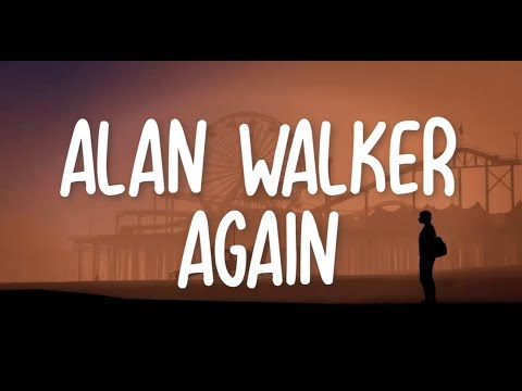 Alan Walker - Again