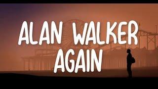 Alan Walker Again Lyrics.mp3
