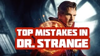 DOCTOR STRANGE Movie Mistakes, Bloopers, Goofs, Facts, Fails and Funny Scenes You Missed