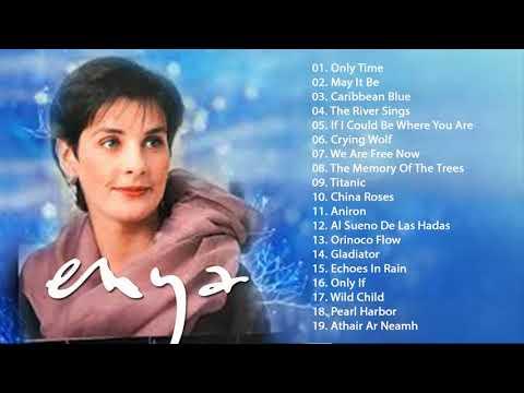 ENYA Greatest Hits Full Album 2018 - Best Songs Of ENYA